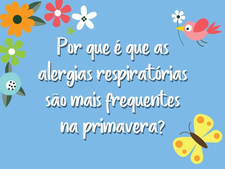 Alergias respiratórias são mais frequentes na primavera