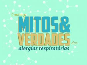 Conheça os mitos e verdades sobre alergias respiratórias
